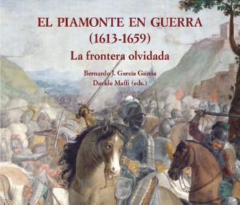 EL PIAMONTE EN GUERRA (1613-1659)