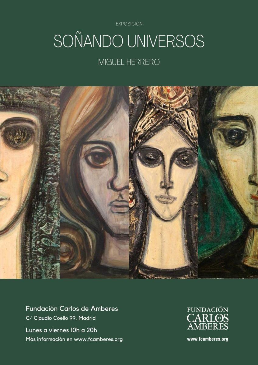 Exposición Miguel Herrero. Soñando Universos.