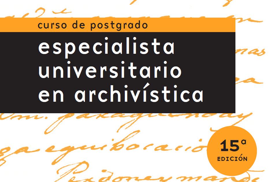 Curso especialista universitario en archivística 15ª edición