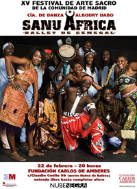 SANU ÁFRICA, BALLET DE SENEGAL. XVIII Festival de Arte Sacro de la Comunidad de Madrid.